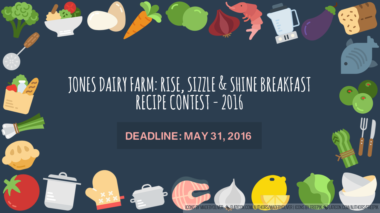 Jones Dairy Farm: Rise, Sizzle & Shine Breakfast Recipe Contest - 2016