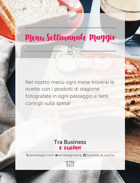 Menu-Settimanale-Maggio-Tra-Business-E-Cucina-Issue-2-May-2016-1