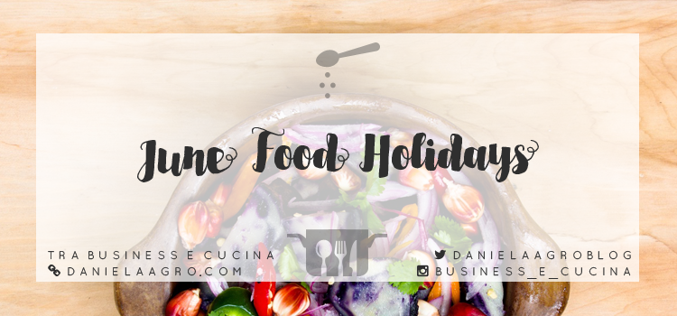 June Food Holidays 2016
