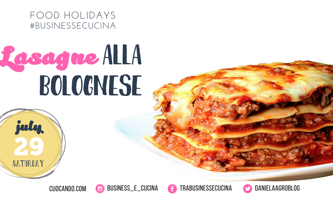 Food Holiday: Lasagna Day | Saturday July 29